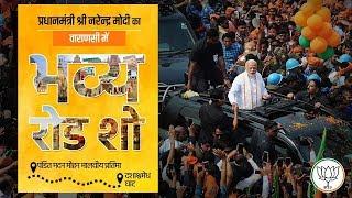 PM Shri Narendra Modi's roadshow in Kashi.