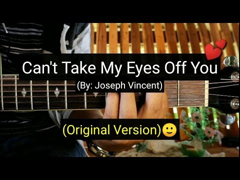 Can't Take My Eyes Off You - Joseph Vincent (Guitar Tutorial)