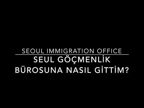 VLOG Seoul Immigration Office / Seul göçmenlik Bürosu