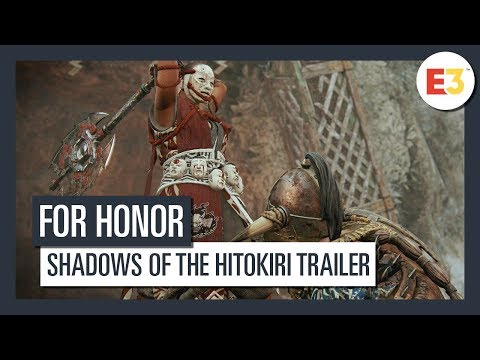 FOR HONOR - E3 2019: SHADOWS OF THE HITOKIRI TRAILER
