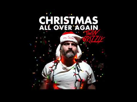 Twin Grizzly - Christmas All Over Again (Tom Petty and the Heartbreakers Cover)