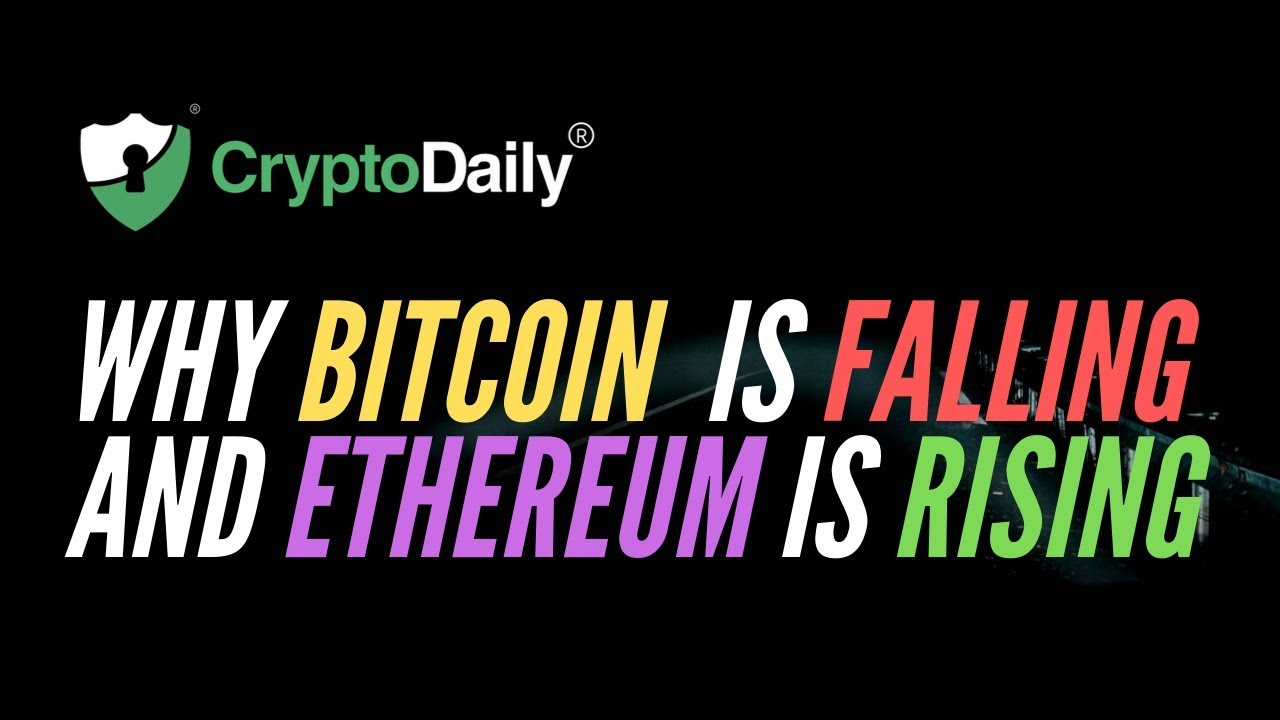 Bitcoin: Why BTC Is Falling And Ethereum Is Rising? (September 2019)
