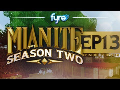 Minecraft Mianite : Season 2 - Episode 13