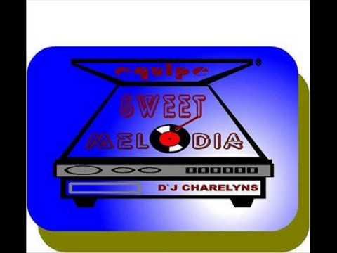 SET MIX FLASH RAP  DJ CHARELYNS SWEET MELODIA