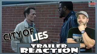 City of Lies Trailer 1 Reaction