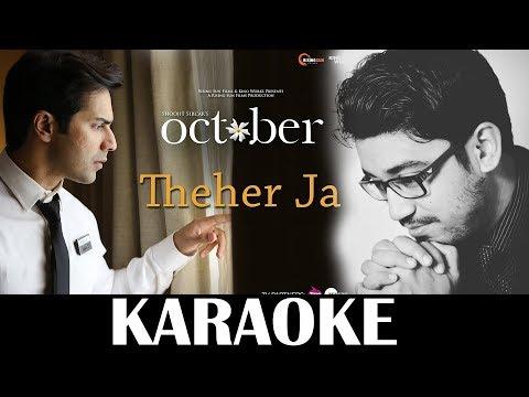 Theher Ja Karaoke | October | Unplugged| Armaan Malik | KRS