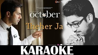 Theher Ja Karaoke   October   Unplugged  Armaan Malik   KRS