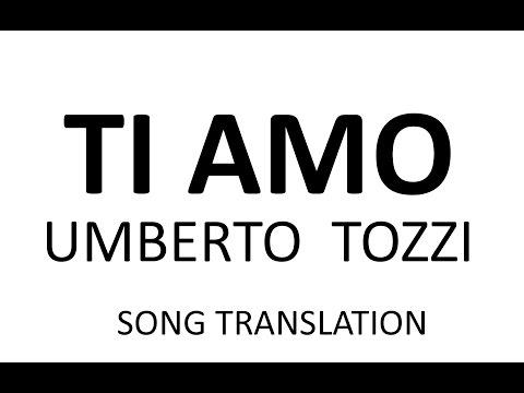 TI AMO - UMBERTO TOZZI - Meaning, Subtitle Translation