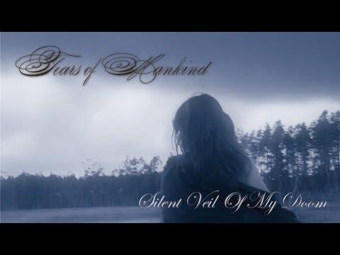 TEARS OF MANKIND - Silent Veil Of My Doom (2008) Full Album Official