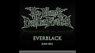 The Black Dahlia Murder: Into The Everblack (Single) (lyrics in description)