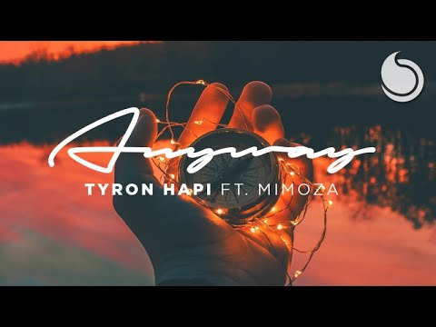 Tyron Hapi Ft. Mimoza - Anyway (Official Lyric Video)