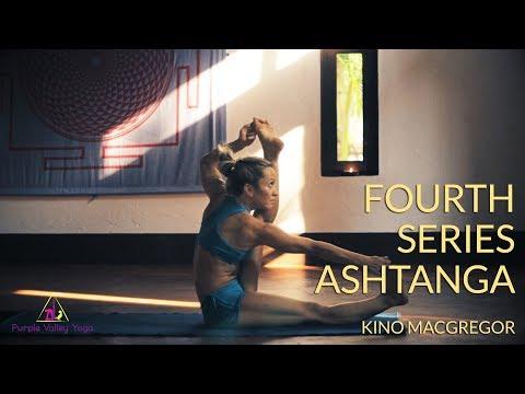 Fourth Series Ashtanga Yoga | Kino MacGregor