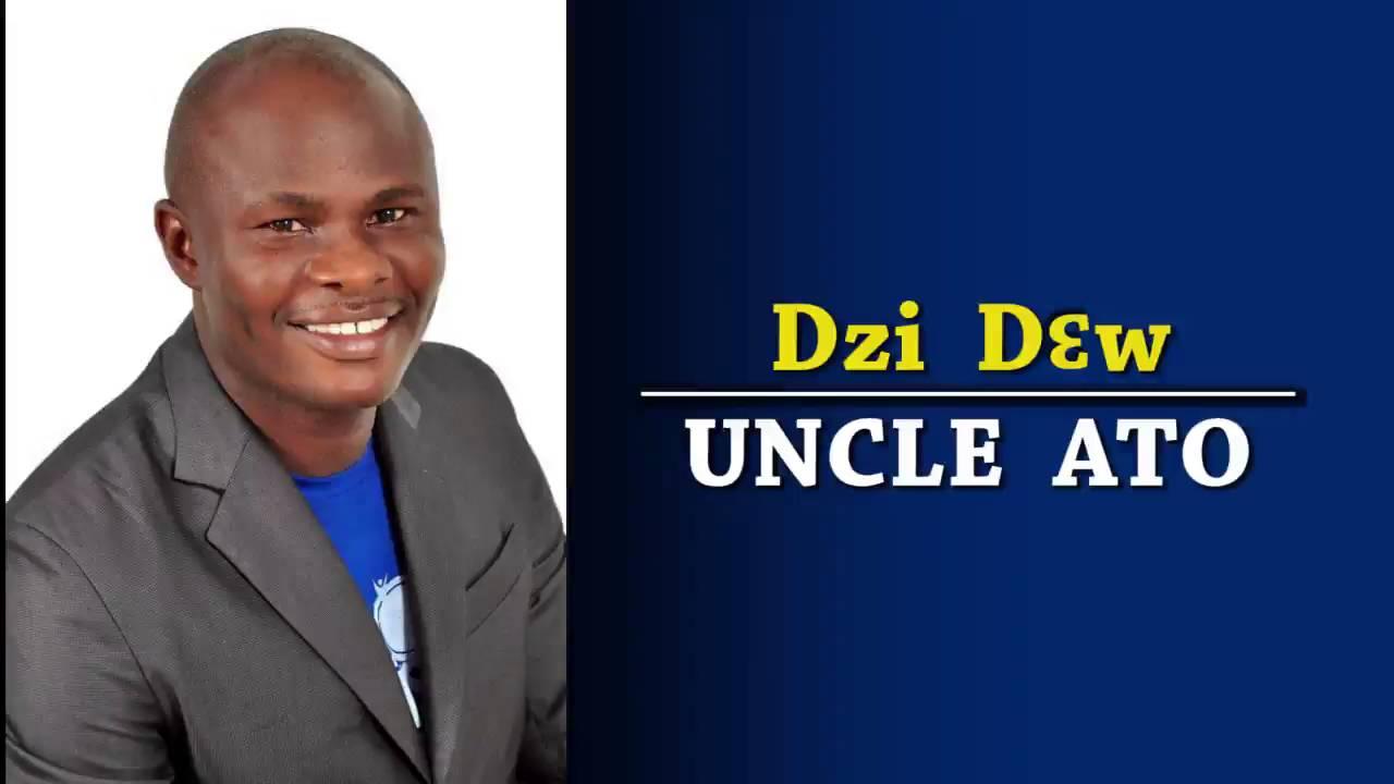 uncle ato dzi dew mp3
