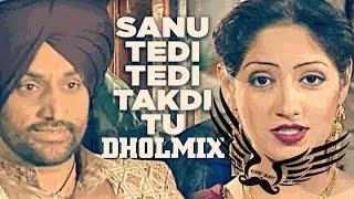 Sanu Tedi Tedi Takdi Tu Dholmix   Surjit Bindrakhia   Light Bass11   Old Punjabi Songs   Old is Gold