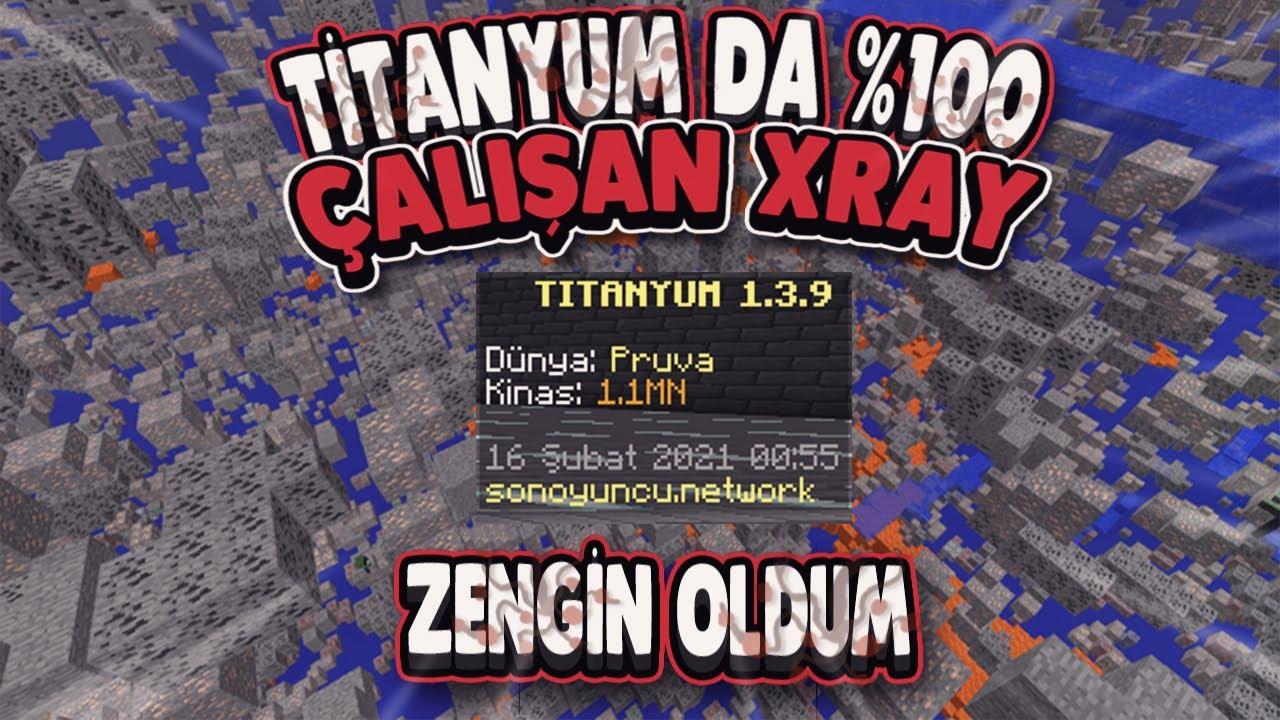 Titanyum da %100 Çalışan Xray !! Zengin Olucaksınız !! - Minecraft Son Oyuncu Survival Titanyum