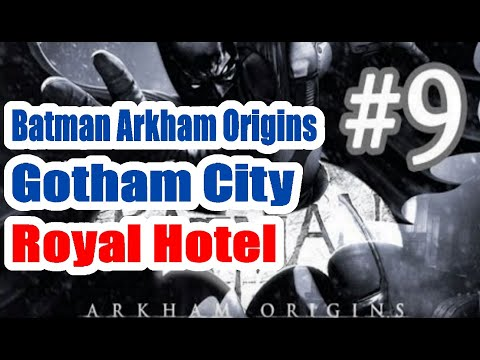 Batman Arkham Origins Access To The Gotham City Royal Hotel Walkthrough Part 9