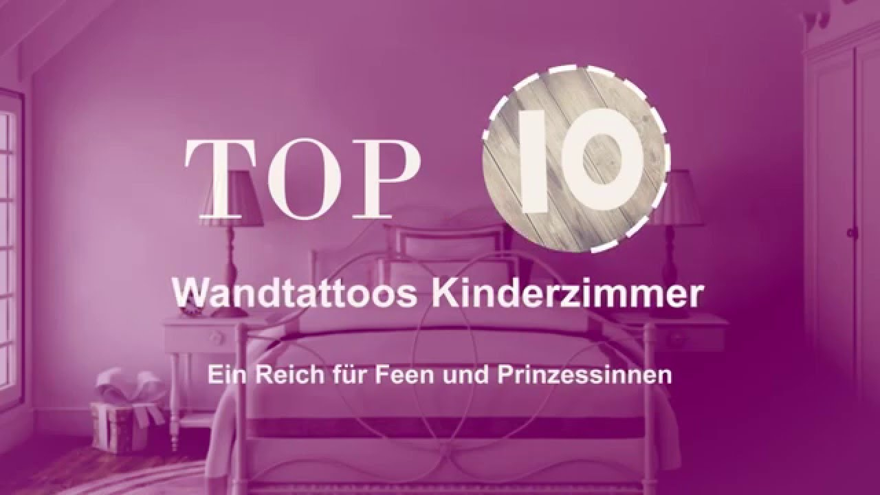 top 10 die beliebtesten wandtattoos f r das m dchen kinderzimmer youtube. Black Bedroom Furniture Sets. Home Design Ideas