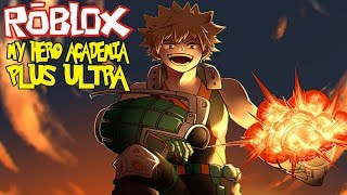NEW GAME EXPLOSIVE BEGINNING! || Roblox My Hero Academia Plus Ultra Episode 1
