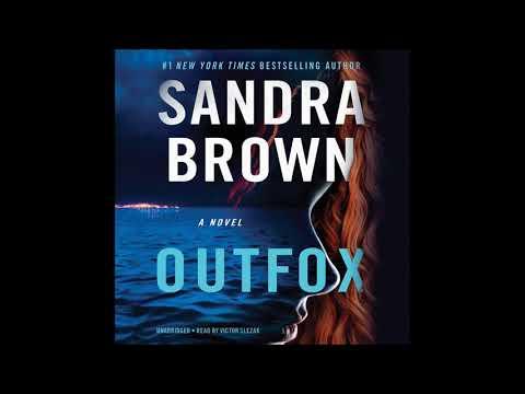 Outfox, By Sandra Brown Audiobook Excerpt