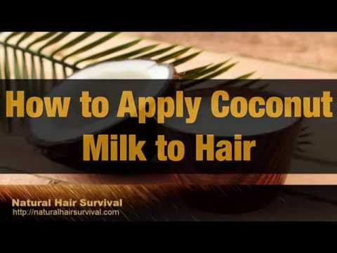 Benefits of Coconut Milk For Hair Growth