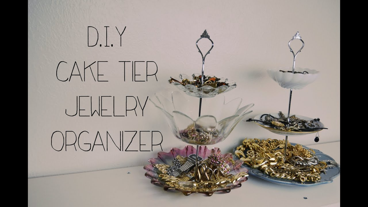 D I Y Cake Tier Jewelry Organizer Youtube