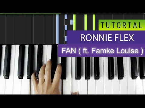 Ronnie Flex - Fan ( ft . Famke Louise ) Piano Tutorial / Karaoke + MIDI