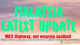 MEX Highway accident not wearing seat belt 14 Sep 2018
