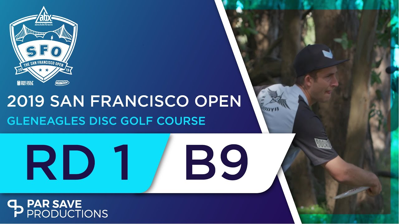 1ddab7c8688 San Francisco Open 2019 - Men - Round 1 of 3 | Back 9 - McBeth, McMahon,  Wysocki, Paju
