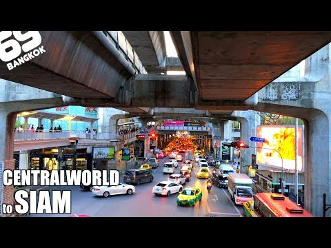Central world to Siam