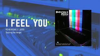I Feel You | REHEARSAL | Depeche Mode
