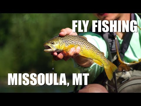 Fly Fishing Around Missoula Montana