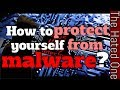How to protect your computer from malware and hackers 2017 | Malware protection tutorial