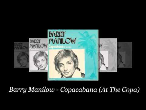 Barry Manilow - Copacabana (At The Copa)