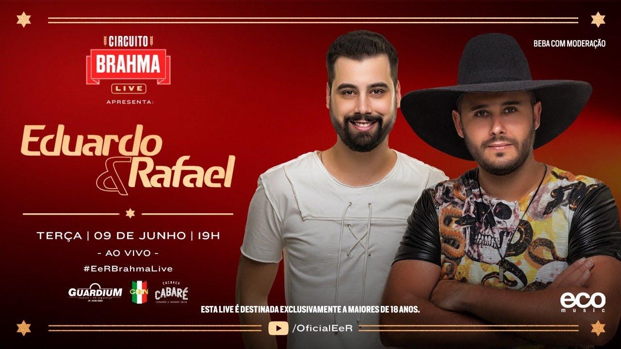 Eduardo & Rafael ao vivo CIRCUITO BRAHMA