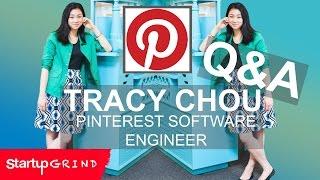 TRACY CHOU Q&A | PINTEREST | STARTUP GRIND SOCAL