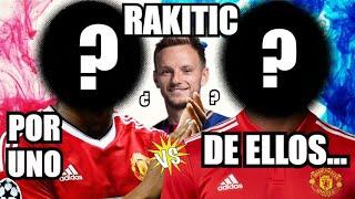 MASCHESTER UNITED VENDE UN CRACK POR RAKITIC... || FC BARCELONA NOTICIAS RUMORES y FICHAJES