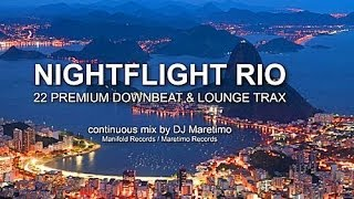 DJ Maretimo - Nightflight Rio (Full Album) HD, Brazilian Chill & Lounge Music