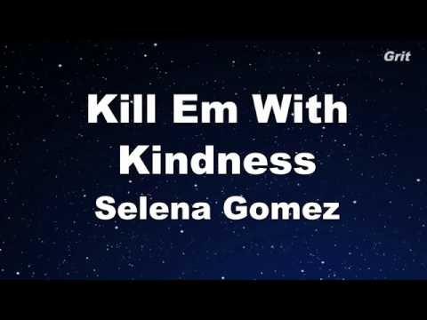 Kill Em With Kindness - Selena Gomez Karaoke【With Guide Melody】