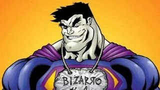 Supervillain Origins Bizarro