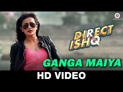 Ganga Maiya Video Song - Direct Ishq