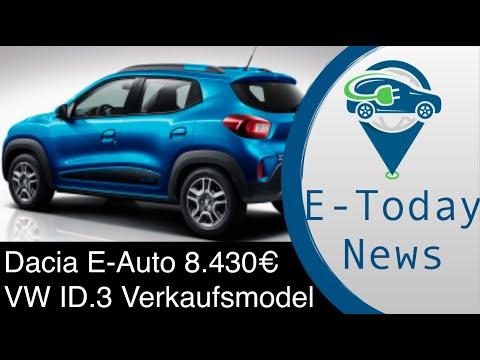 Dacia EAuto für 8.430 Euro zu 2021 VW ID.3-Verkaufsmodell gut? 250.000€ bei Ladeinfrastruktur sparen