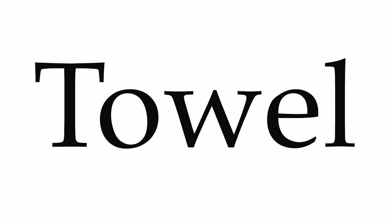 Towel pronunciation