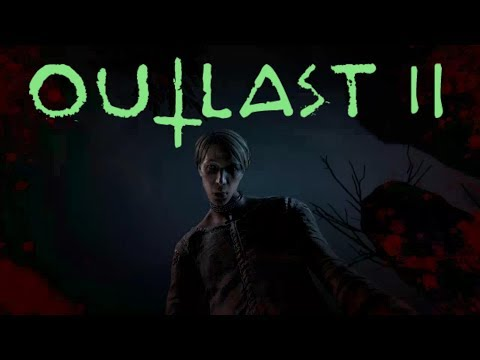 Saving Her In Outlast 2 {EP2}