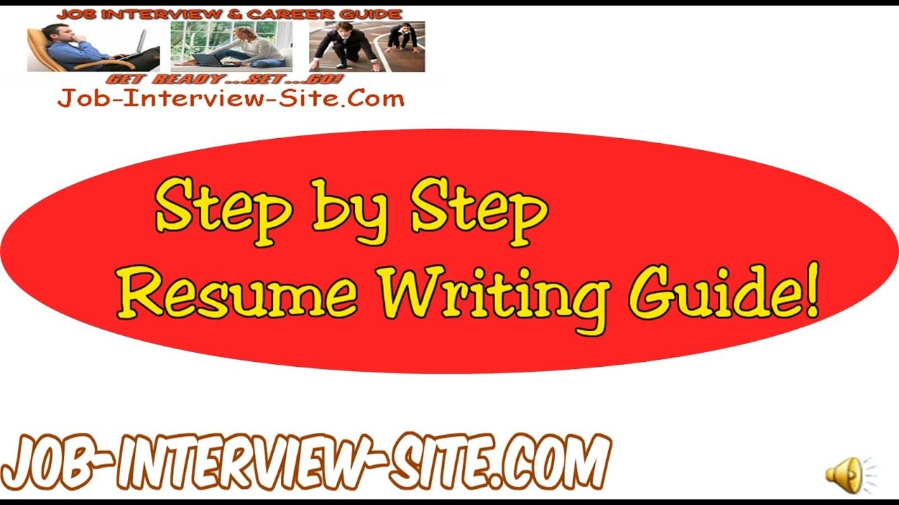 resume writing resume writing guide step by step resume guide