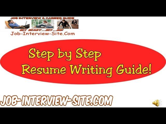 Resume Writing Resume Writing Guide, Step by Step Resume Guide