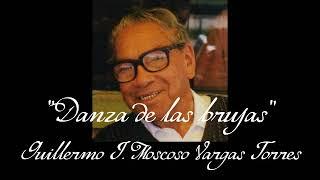 Danza de las brujas - Guillermo J. Moscoso Vargas