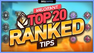 TOP 20 RANKED TIPS to CLIMB FAST and IMPROVE in Valorant