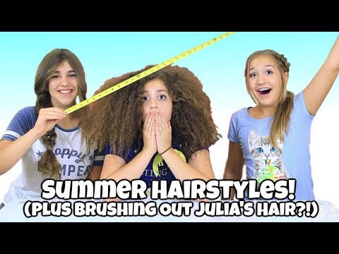 Our Favorite Summer Hairstyles + Brushing Out Julia's Curls (It was ridiculous!)