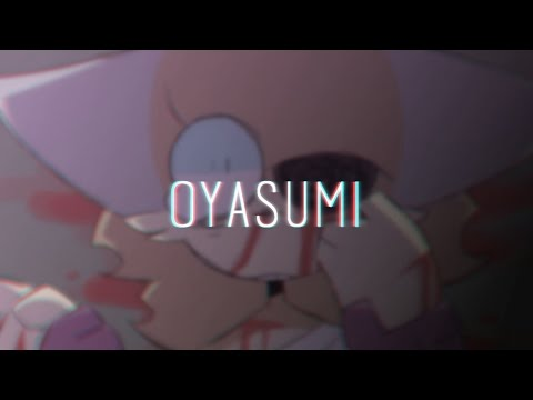 OYASUMI| ORIGINAL ANIMATION (READ DESC.)