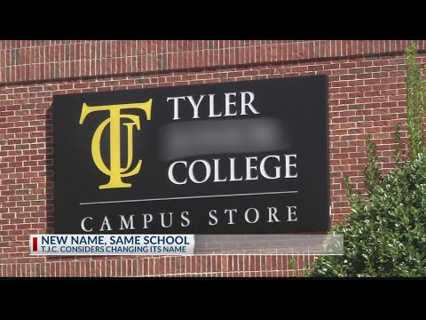 Tyler Junior College Considers Changing School Name
